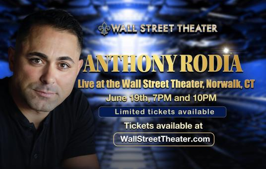 Anthony Rodia at The Wall St. Theatre