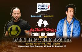 In Hot Water Stand Up Show with Aaron Berg & Geno Bisconte