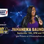 Yamaneika Saunders at Fairfield Comedy Club